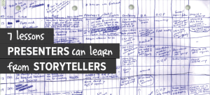 7 Lessons Presenters can learn from Storytellers