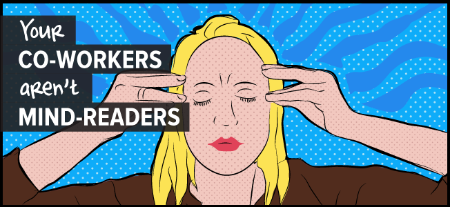 PowerfulPoint-Blog-your-coworkers-aren't-mindreaders-guest-post