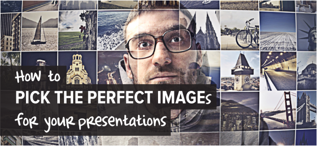 How to PICK THE PERFECT IMAGEs for your presentations_Make a Powerful Point300dpi