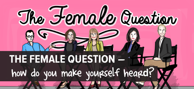The Female Question — How Do You Make Yourself Heard_Make a PowerfulPoint-01