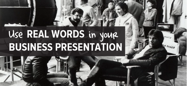 Blog post Use REAL words in your Business Presentation-01