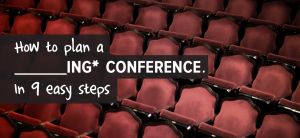 How to plan a ing conference. In 9 Easy steps-01-01